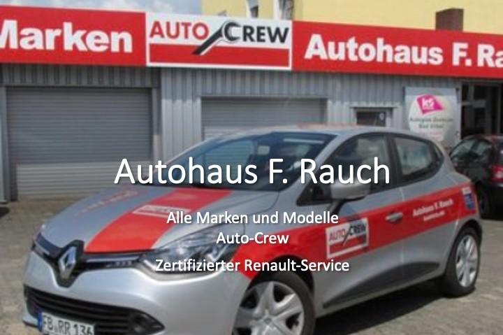 Autohaus F. Rauch GmbH & Co. KG